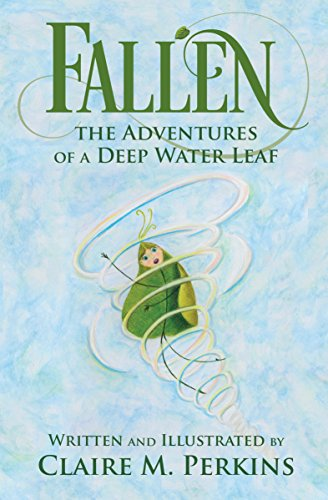 fallen-the-adventures-of-a-deep-water-leaf-english-edition