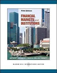 Financial Markets and Institutions (Int'l Ed) by Anthony Saunders (2012-01-01)