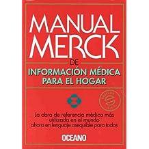 Manual Merck De Informacion Medica Para El Hogar: The Merck Manual of Medical Information Home Edition