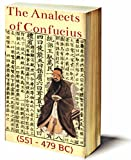 The Analects of Confucius: Illustrated & Comes with a Free Audiobook (English Edition)