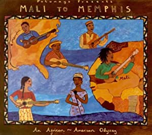 Mali To Memphis: An African-American Odyssey;Putumayo Presents