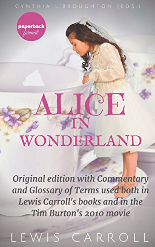 alices-adventures-in-wonderland-original-edition-with-commentary-and-glossary-of-terms-used-both-in-
