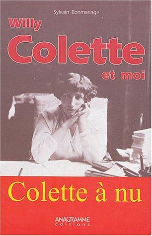 Willy, Colette et moi