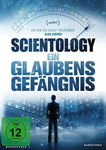 Scientology Ein Glaubensgefängnis