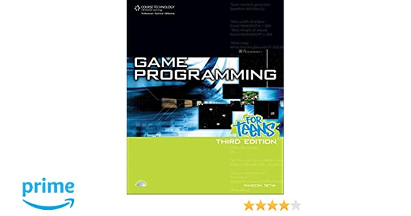 3D Game Programming for Teens, Second Revised Edition