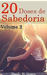 20 Doses de Sabedoria: Volume 2 (Portuguese Edition)