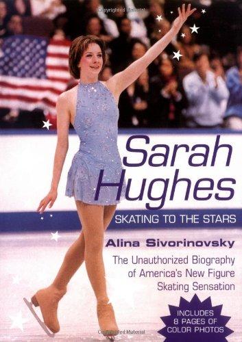 Sarah Hughes: Skating to the Stars