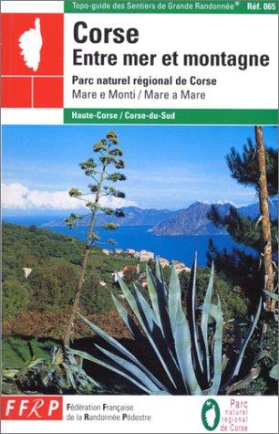 Corse entre mer et montagne : Parc Naturel Régional de Corse