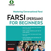 Farsi (Persian) for Beginners: Mastering Conversational Farsi