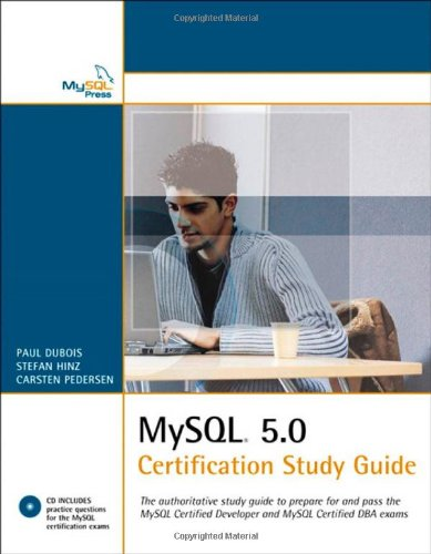 MySQL 5.0 Certification Study Guide (Mysql Press) por Paul DuBois