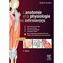 L'anatomie et la physiologie pour les infirmier(e)s