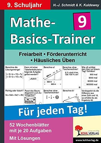 Mathe-Basics-Trainer 9. Schuljahr: Grundlagentraining für jeden Tag
