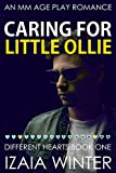 Caring For Little Ollie: An MM Age Play Romance (Different Hearts Book 1) (English Edition)