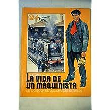 La vida de un maquinista en la época de los grandes expresos