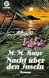Nacht über den Inseln - Mary M. Kaye