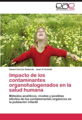 Impacto de los contaminantes organohalogenados en la salud humana