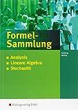 Anwendungsbezogene Analysis: Analysis - Stochastik - Lineare Algebra - Analytische Geometrie: Formelsammlung für die Allgemeine Hochschulreife
