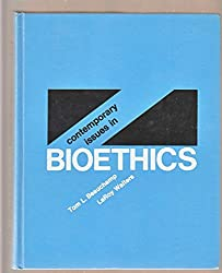 Contemporary Issues in Bioethics by Tom L. Beauchamp (1994-02-23)