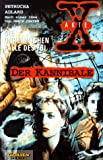 Akte X, Die unheimlichen Fälle des FBI, Bd.3, Der Kannibale