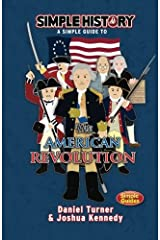 Simple History: The American Revolution Paperback