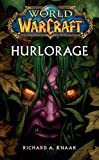 World of Warcraft - Hurlorage - Format Kindle - 9782809460285 - 5,99 €
