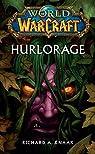 World of Warcraft : Hurlorage par Knaak