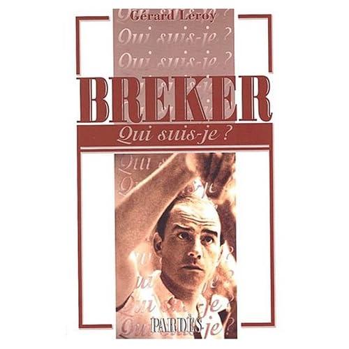 'Qui suis-je?' Breker