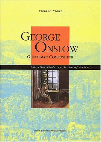 George Onslow : Gentleman compositeur