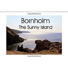 Bornholm The Sunny Island 2016: Denmark's sunny island Bornholm shows southern flair (Calvendo Places)