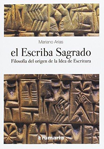 El escriba sagrado por Mariano Arias Páramo