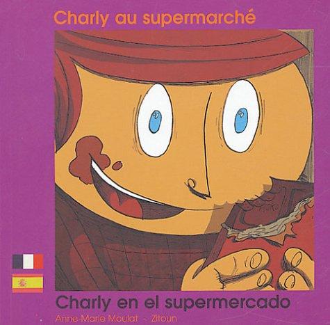 Charlie au supermarché: Charly en el supermercado