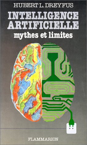 INTELLIGENCE ARTIFICIELLE. Mythes et limites