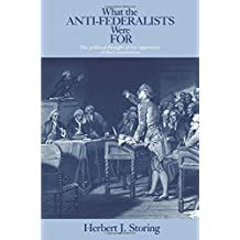 What the Anti–Federalists were for