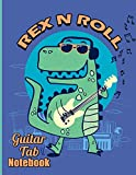 Rex N Roll Guitar Tab Notebook: Tablature Journal Blank Sheets Guitar Music Composition Paper With Chord Boxes for Musicians Students Teachers