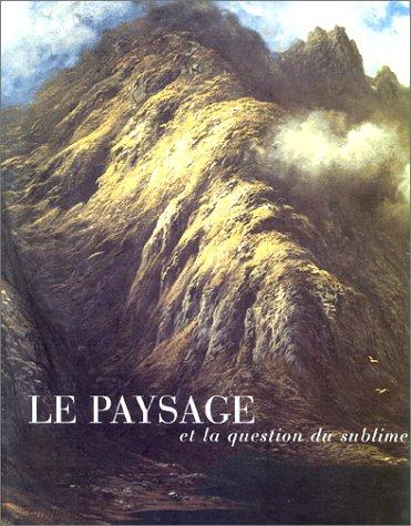 Le paysage et la question du sublime par Collectif