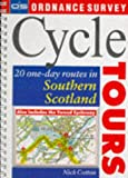 Cycle Tours: 20 One-day Routes in Southern Scotland (Ordnance Survey Cycle Tours)