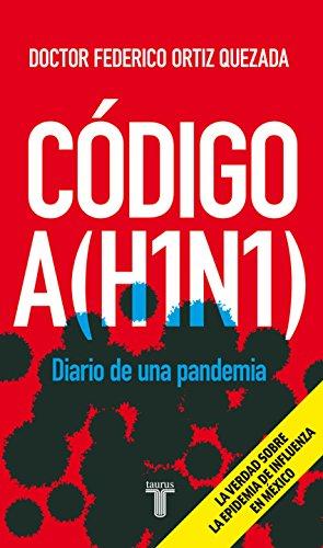 Código A(H1N1) por Federico Ortiz Quezada