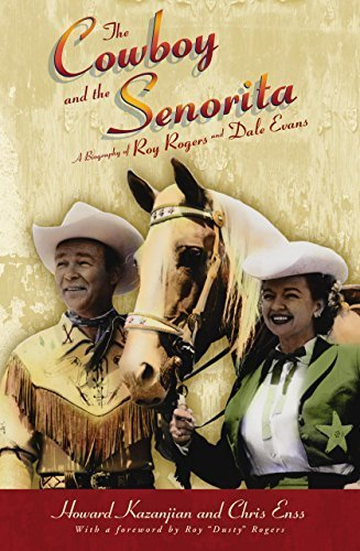 Cowboy and the Senorita: A Biography Of Roy Rogers And Dale Evans by Chris Enss (2005-04-01)