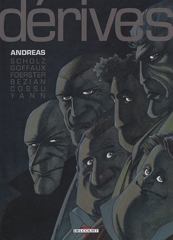 Dérives, Tome 1 :