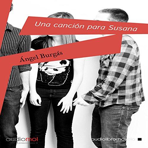 Una canción para Susana [A Song for Susana]  Audiolibri