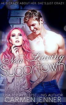 Now Leaving Sugartown by [Jenner, Carmen]