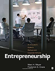 Entrepreneurship: An Innovator's Guide to Startups and Corporate Ventures by Marc H. Meyer (2010-12-09)
