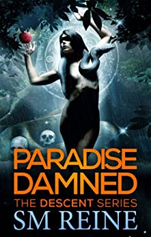 Paradise Damned (The Descent Series Book 7) (English Edition) von [Reine, SM]