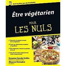 Être végétarien Pour les Nuls