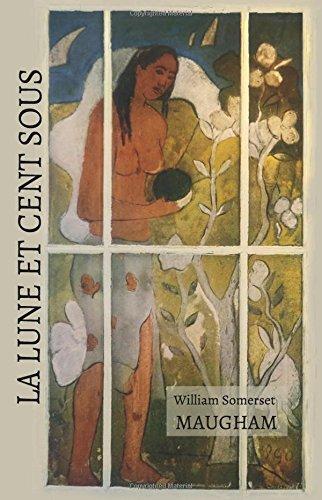 La lune et cent sous par William Somerset Maugham