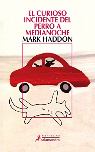 El curioso incidente del perro a medianoche (Narrativa) por Mark Haddon