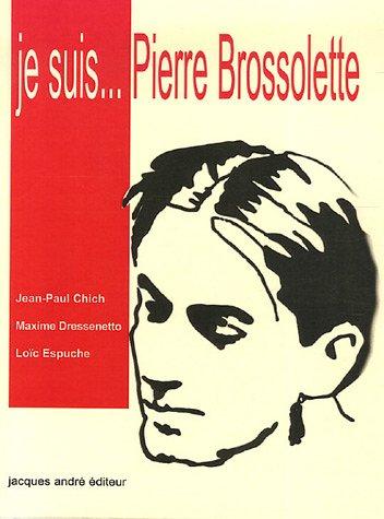 Je suis Pierre Brossolette par Jean-Paul Chich