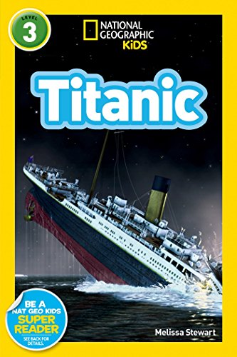 National Geographic Readers: Titanic (National Geographic Readers, Level 3)