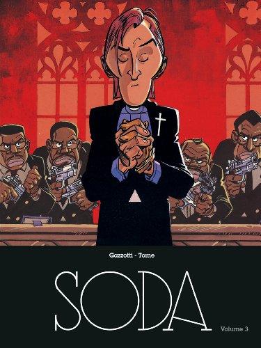 Soda - L'intégrale - tome 3 - Magnum Soda intégrale T3