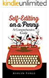 Self-Editing On a Penny: A Comprehensive Guide (Format, Grammar, Write) (English Edition)